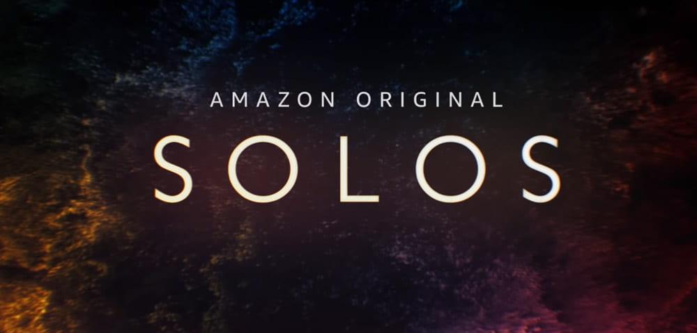 """Πρώτο Trailer Από Την Ανθολογία """"Solos"""" Του Amazon"""